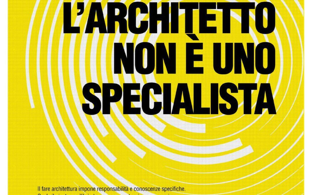 L'ARCHITETTO NON E' UNO SPECIALISTA