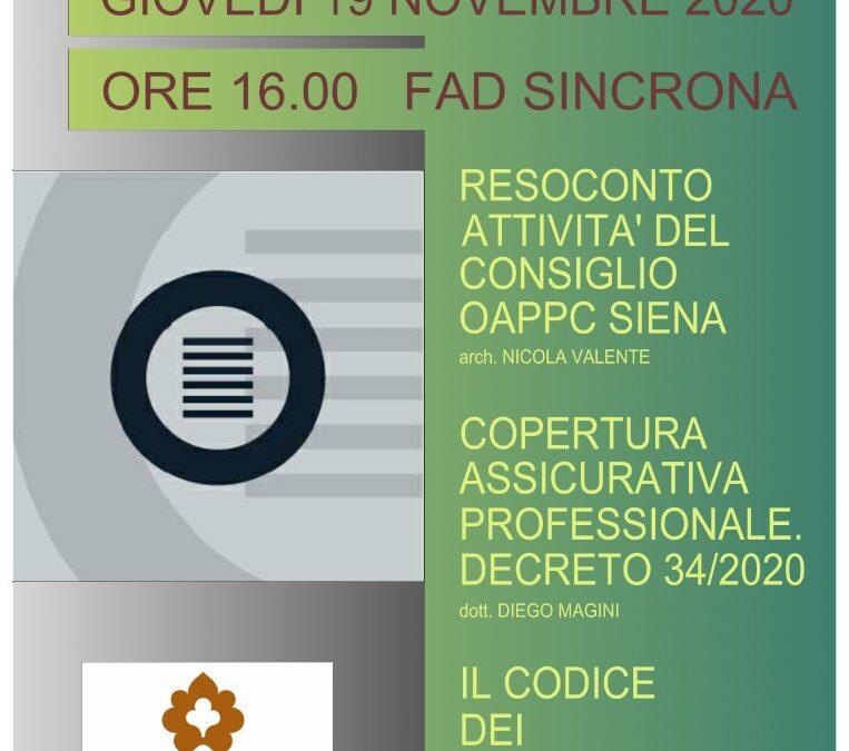 SEMINARIO DEONTOLOGIA  Webinar 19 Novembre 2020 RISERVATO SOLTANTO AGLI ISCRITTI OAPPC SIENA